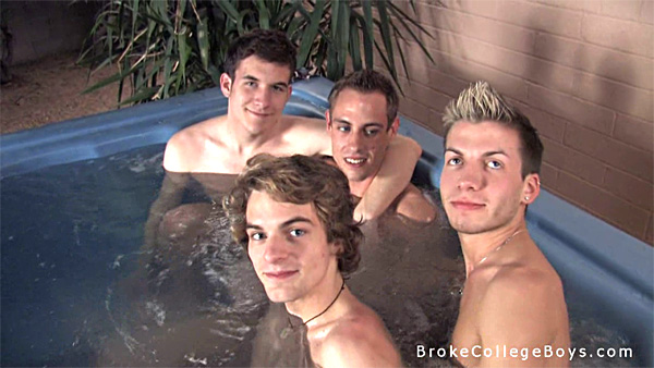 Four broke college boys in a hot tube and lots of hot sex.
